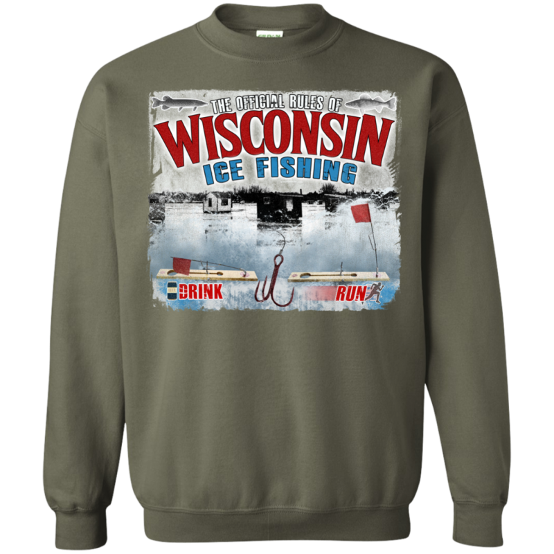 Wisconsin Rules Of Ice Fishing Sweatshirt