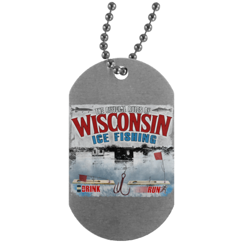 Rules Of WI Ice Fishing Silver Dog Tag