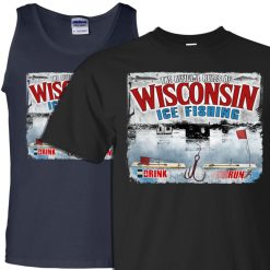 wisconsin ice fishing tshirt