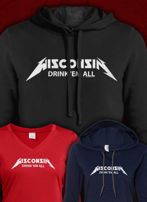 ladies hoodie wisconsin drink em all