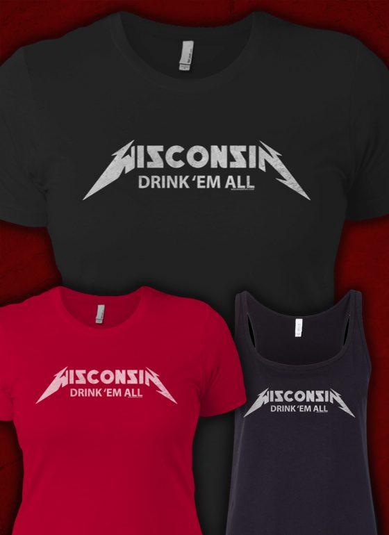 wisconsin drink em all womans tshirt