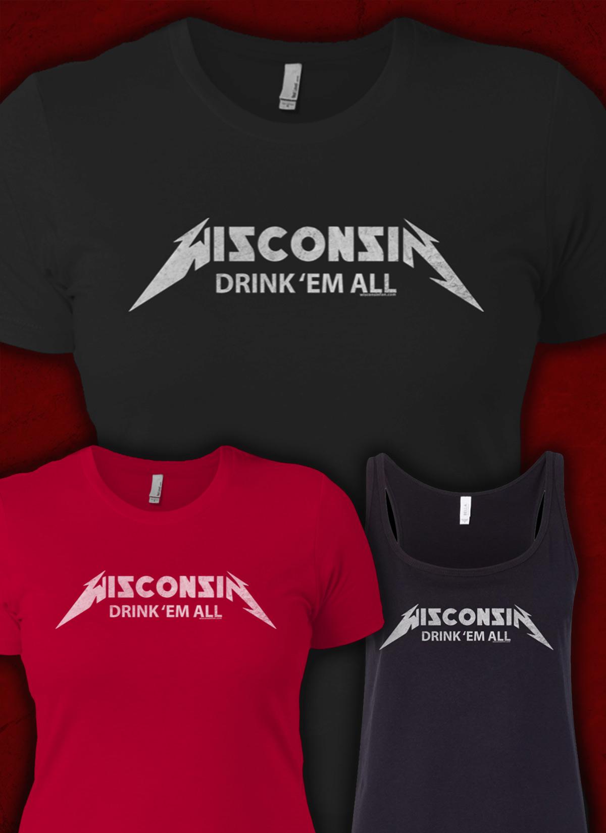 wisconsin-drink-em-all-womens-tshirt